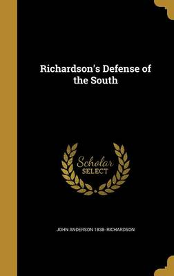 Richardson's Defense of the South - Richardson, John Anderson 1838-