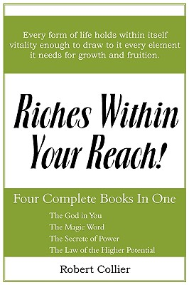 Riches Within Your Reach - Collier, Robert