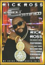 Rick Ross: Street Certified