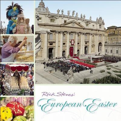 Rick Steves European Easter - Steves, Rick