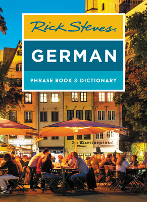 Rick Steves German Phrase Book & Dictionary - Steves, Rick