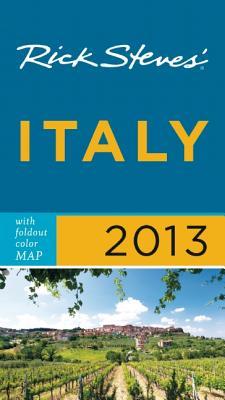 Rick Steves' Italy 2013 - Steves, Rick
