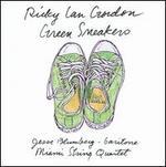 Ricky Ian Gordon: Green Sneakers