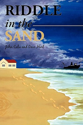 Riddle in the Sand - Calu, John, and Hart, Dave