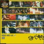 Ride Wid Us, Pt. 1