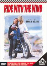 Ride with the Wind - Bobby Roth