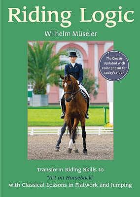 Riding Logic - Museler, Wilhelm