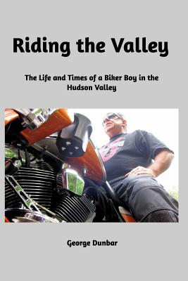 Riding the Valley - Dunbar, George, Sir