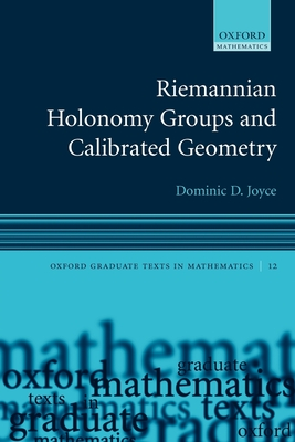 Riemannian Holonomy Groups and Calibrated Geometry - Joyce, Dominic D