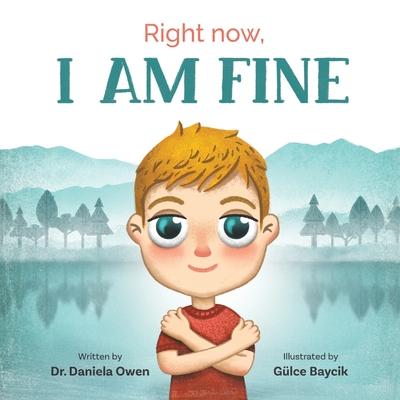 Right Now: I Am Fine - Owen, Daniela