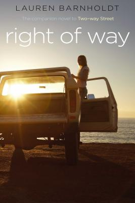 Right of Way - Barnholdt, Lauren