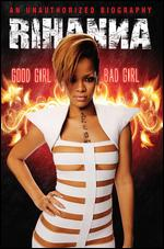 Rihanna: Good Girl, Bad Girl - Thomas Gibson