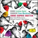 Rihm: Lichtes Spiel; Currier: Time Machines - Anne-Sophie Mutter (violin); Roman Patkoló (double bass); New York Philharmonic