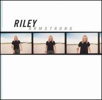 Riley Armstrong - Riley Armstrong