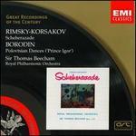 Rimsky-Korsakov: Scheherazade; Borodin: Polovstian Dances ('Prince Igor')
