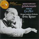 Rimsky-Korsakov: Scheherazade; Debussy: La Mer