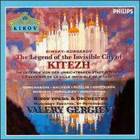 Rimsky-Korsakov: The Legend of the Invisible City of Kitezh - Bulat Minjelkiev (vocals); Evgeny Boitsov (vocals); Evgeny Fedotov (vocals); Galina Gorchakova (vocals);...