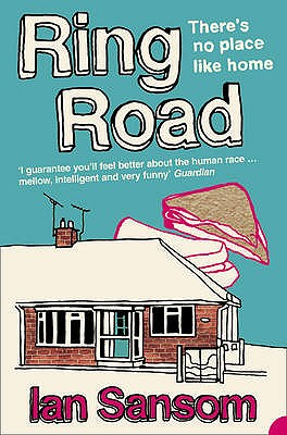 Ring Road: There'S No Place Like Home - Sansom, Ian
