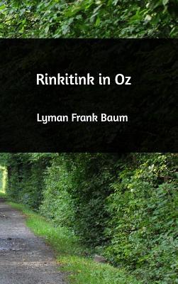 Rinkitink in Oz - Baum, Lyman Frank