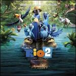 Rio 2 [Music from the Motion Picture]