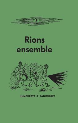 Rions ensemble - Humphreys, Harold Llewelyn, and Sanouillet, Michel