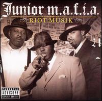 Riot Musik - Junior M.A.F.I.A.