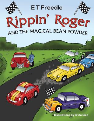 Rippin' Roger and the Magical Bean Powder - Freedle, E T