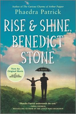 Rise and Shine, Benedict Stone - Patrick, Phaedra