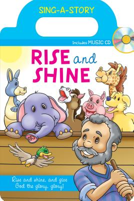 Rise and Shine: Sing-A-Story Book with CD - Mitzo Thompson, Kim