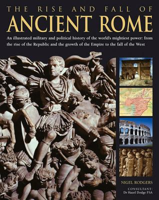 Rise & Fall of Ancient Rome - Rodgers, Nigel