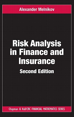 Risk Analysis in Finance and Insurance, Second Edition - Melnikov, Alexander