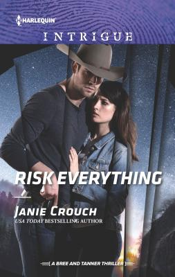 Risk Everything - Crouch, Janie