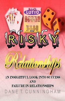 Risky Relationships - Cunningham, Dane T