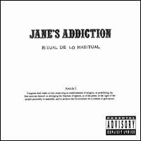 Ritual de lo Habitual [Clean Cover] - Jane's Addiction