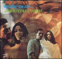 River Deep-Mountain High - Ike & Tina Turner