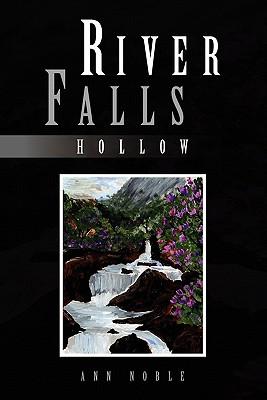 River Falls: Hollow - Noble, Ann