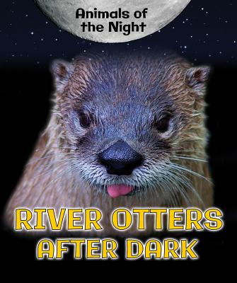 River Otters After Dark - Niver, Heather Moore