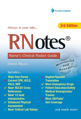 RNotes: Nurse's Clinical Pocket Guide - Myers, Ehren, RN