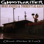 Road Angels & Torrential Rain (Travel, Murder & Loss)