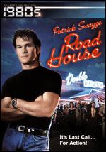 Road House [Decades Collection] - Rowdy Herrington
