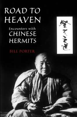 Road to Heaven: Encounters with Chinese Hermits - Pine, Red
