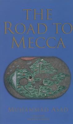 Road to Mecca - Asad, Muhammad