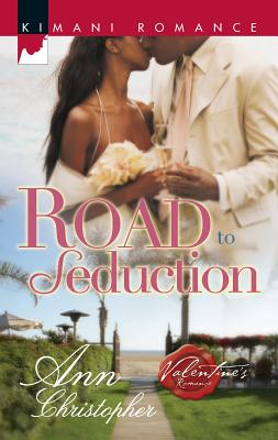 Road to Seduction - Christopher, Ann