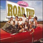 Road Trip [CD/DVD #1] - Girl Authority