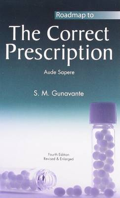 Roadmap to the Correct Prescription - Gunavante, S.M.