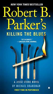Robert B. Parker's Killing the Blues - Brandman, Michael