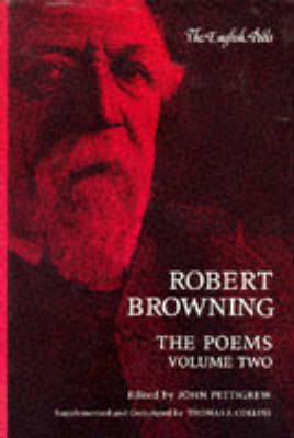 Robert Browning, the Poems - Browning, Robert, and Pettigrew, John (Photographer), and Collins, Thomas J (Photographer)
