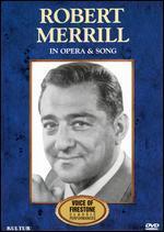 Robert Merrill: In Opera & Song