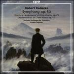 Robert Radecke: Symphony Op. 50