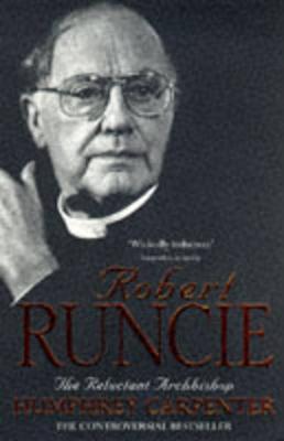 Robert Runcie - Reluctant Arch-P - Carpenter, Humphrey